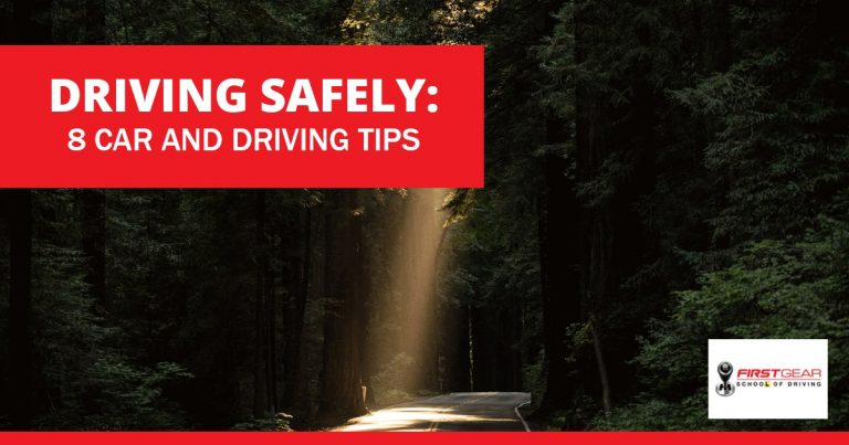 Driving Safely: 8 car and driving tips